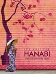 LES SAISONS HANABI - FILM DE CLÔTURE SURPRISE - Mardi 21 mai à 21h